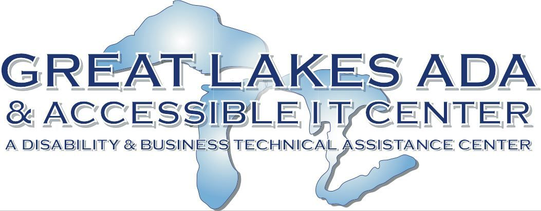 Great Lakes ADA and Accessible IT Center - A Disability and Business Technical Assistance Center